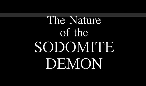 The Nature Of The Sodomite Demon