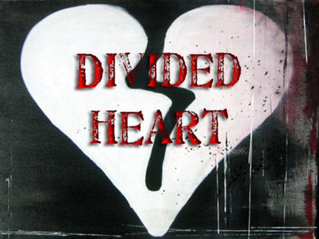 A Divided Heart