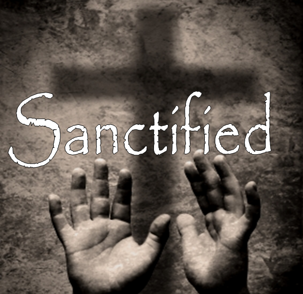 Sanctified Wholly